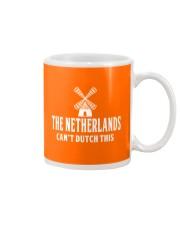 THE NETHERLANDS CAN'T DUTCH THIS Mug thumbnail