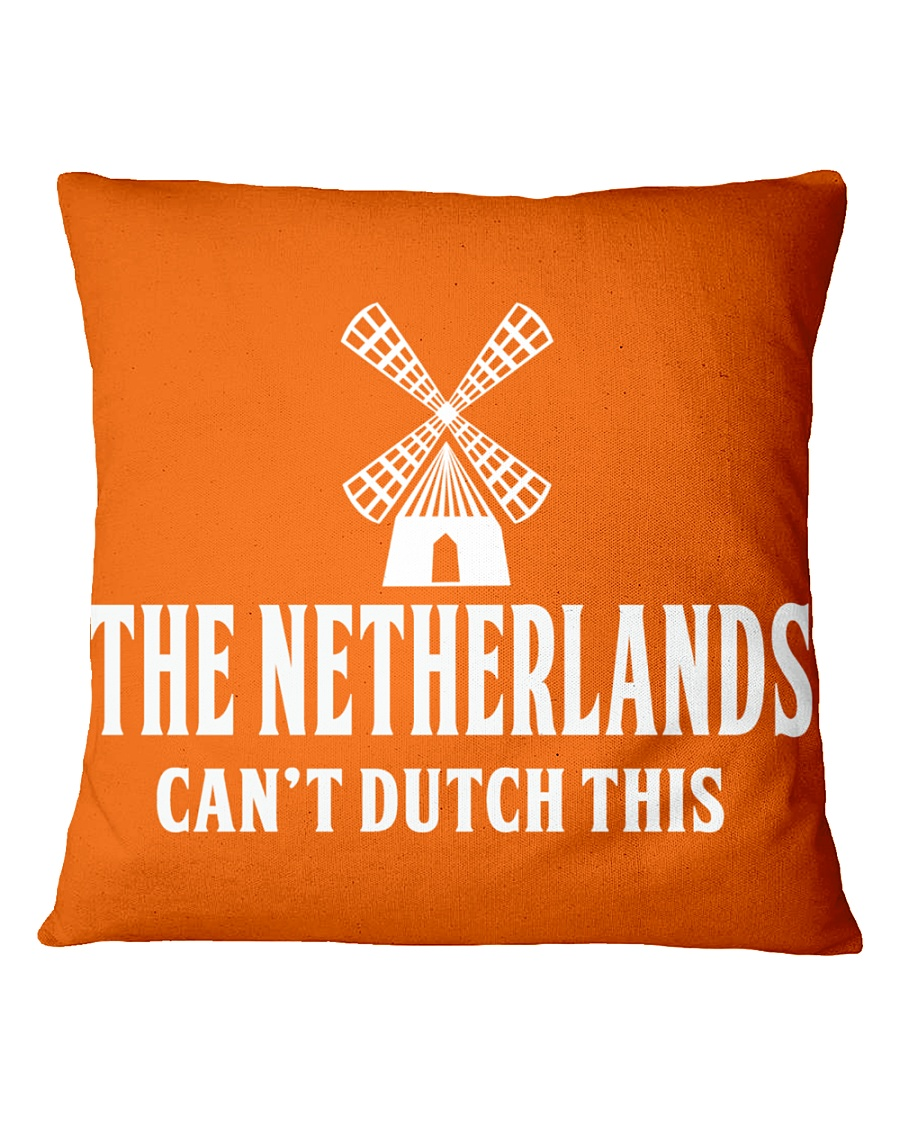 THE NETHERLANDS CAN'T DUTCH THIS Square Pillowcase