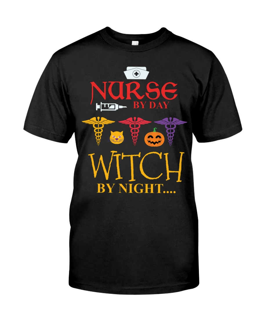 Nurse By Day Witch By Night Classic T-Shirt