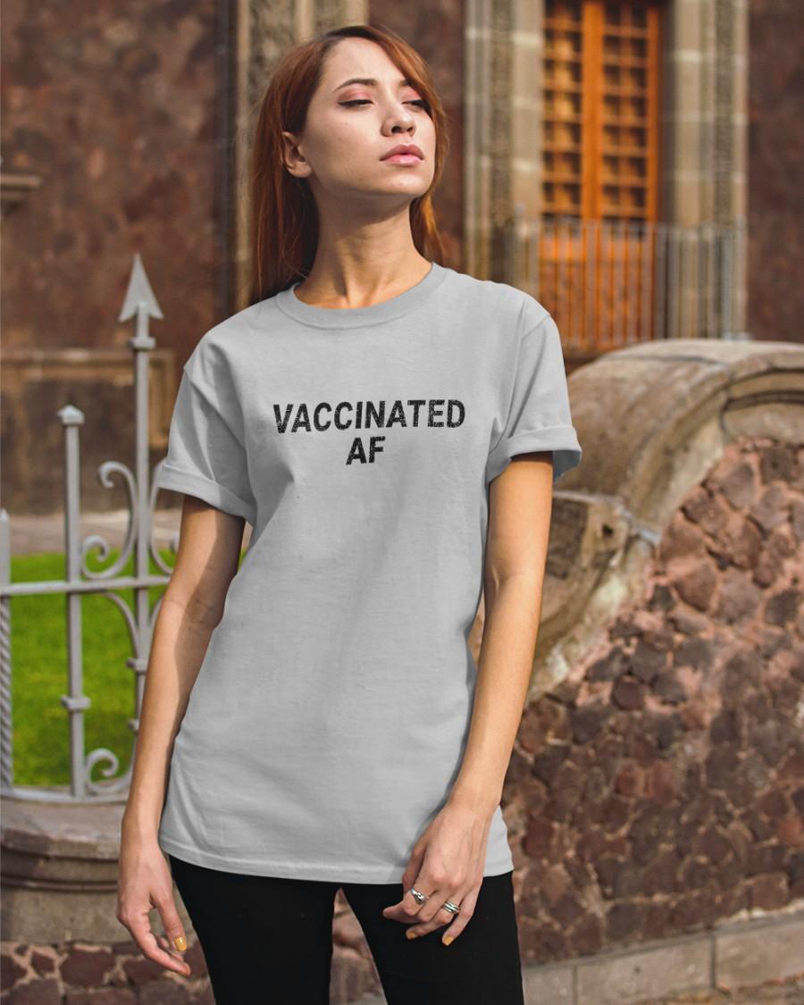 Vaccinated Af SweatShirt