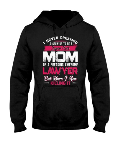Lawyer Mom Hoodie 2018 Funny Shirt for Mothers Day