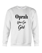 Oprah You Go Girl Product Line Crewneck Sweatshirt thumbnail