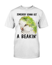 Some body gonna get a beakin Premium Fit Mens Tee thumbnail
