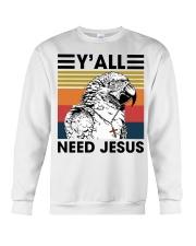 Y'all need jesus Crewneck Sweatshirt thumbnail