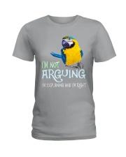 I'm not arguing Ladies T-Shirt thumbnail