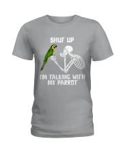 shut up Ladies T-Shirt thumbnail