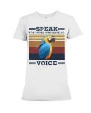 Speak for those who have no voice Premium Fit Ladies Tee thumbnail