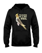 Kind of a big tiel Hooded Sweatshirt thumbnail