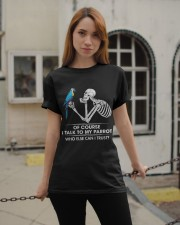 I talk to my parrot Classic T-Shirt apparel-classic-tshirt-lifestyle-19