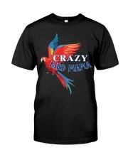 Crazy bird mama Classic T-Shirt front