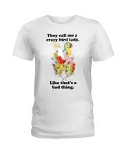 Crazy lady Ladies T-Shirt front