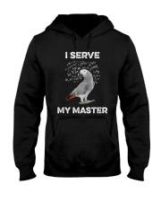 I serve my master Hooded Sweatshirt thumbnail