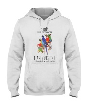 Birds are awesome Hooded Sweatshirt thumbnail