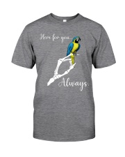 Here for you always Classic T-Shirt tile