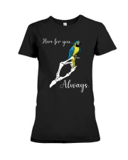 Here for you always Premium Fit Ladies Tee thumbnail