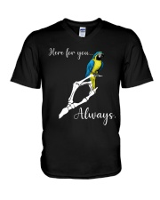 Here for you always V-Neck T-Shirt thumbnail