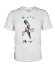 Yep i talk to my bird V-Neck T-Shirt thumbnail