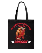 I Want The Dragon Tote Bag thumbnail