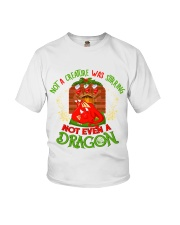 Not a Creature Was Stirring Not Even A Dragon Youth T-Shirt thumbnail