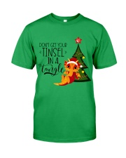 Don't Get Your Tinsel In A Tangle Classic T-Shirt front