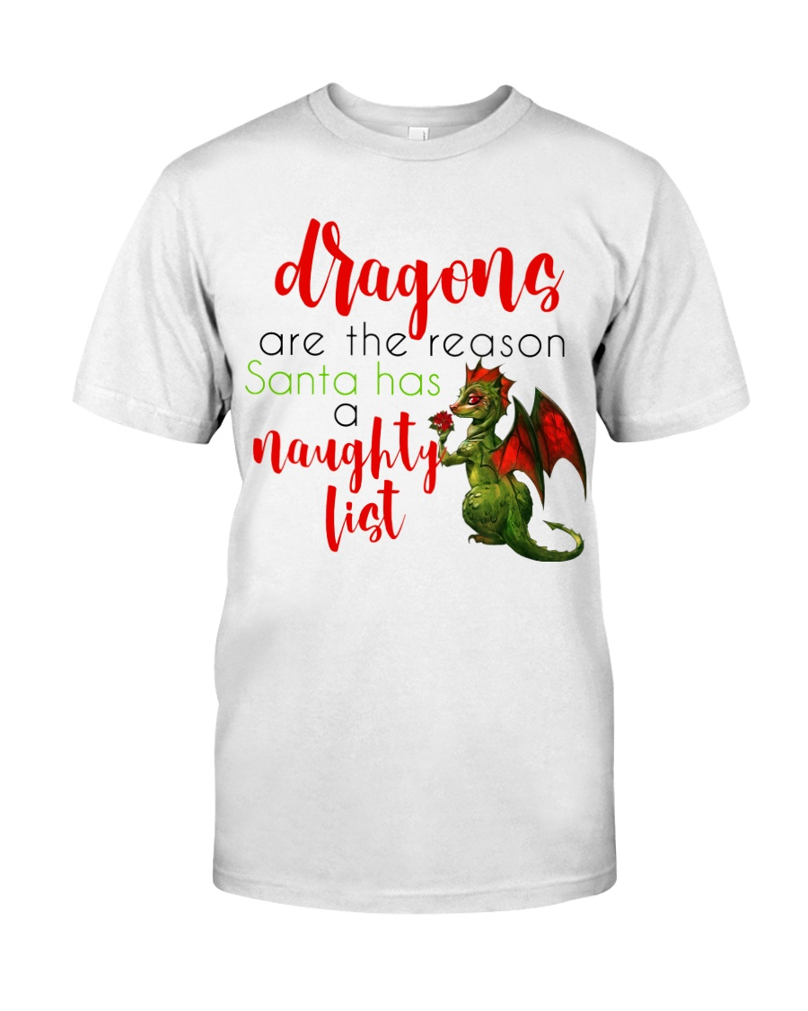 Dragons are Naughty in Really Nice Ways Classic T-Shirt