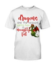 Dragons are Naughty in Really Nice Ways Classic T-Shirt front