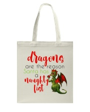 Dragons are Naughty in Really Nice Ways Tote Bag thumbnail