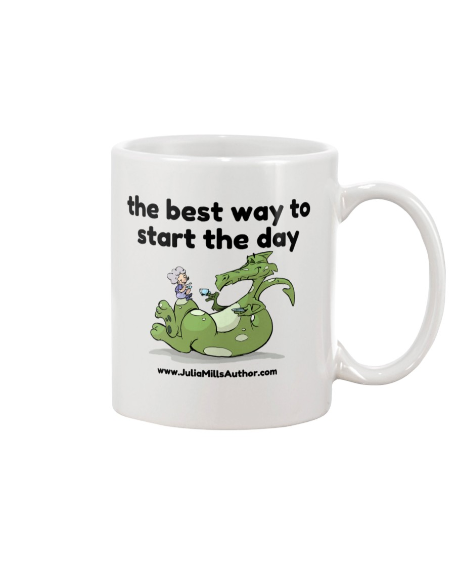 The Best Way to Start Your Day Mug