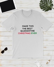 MAKE THIS THE BESTQUARANTINE CHRISTMAS EVER Classic T-Shirt lifestyle-mens-crewneck-front-17