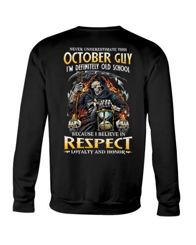 This October Guy Believe In Respect
