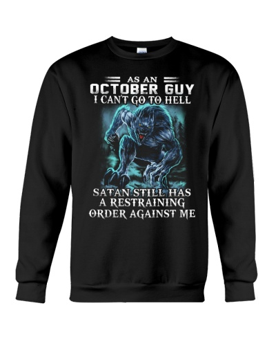 As An October Guy Can't Go To The Hell