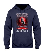 JUNE GUY IS THE PROTECTOR OF THE FAMILY Hooded Sweatshirt thumbnail