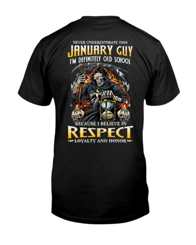 This January Guy Believe In Respect