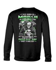 March Guy My Scars Tell A Story Crewneck Sweatshirt thumbnail