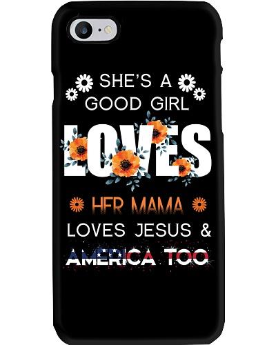 She's Good Girl Loves Her Mama Loves Jesus