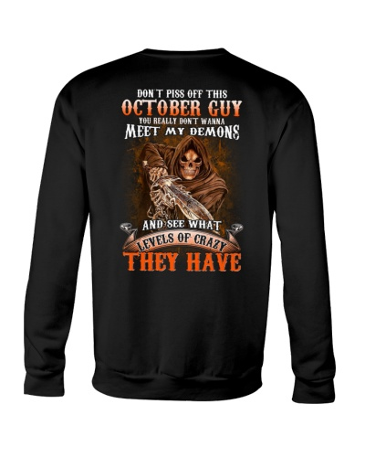 Don't Piss Off This October Guy