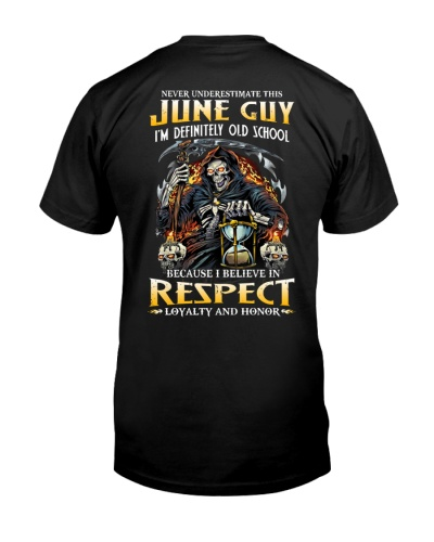 This June Guy Believe In Respect