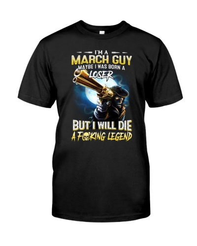 March Guy Maybe I Was Born A Loser