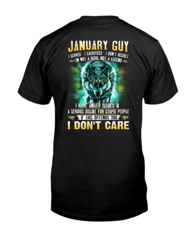 January Guy I Served I Sacrificed