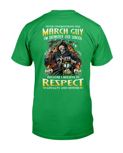 This March Guy Believe In Respect