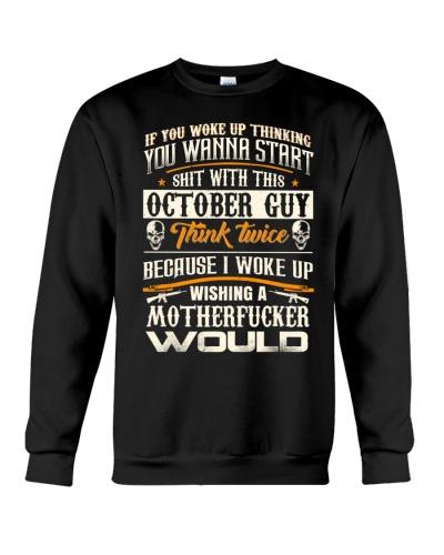 October guy if you woke up thinking