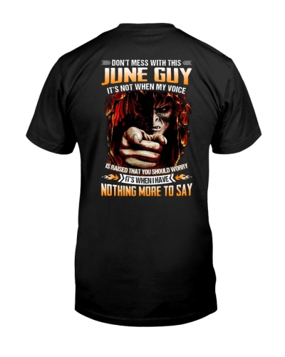 Don't Mess With This June Guy