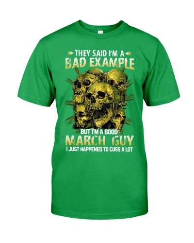 I'm A Good March Guy