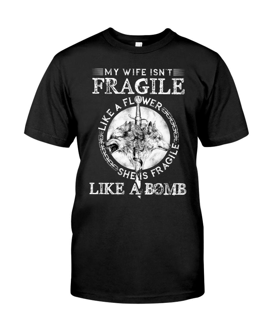 Wolf Wife Fragile Like Bomb Classic T-Shirt