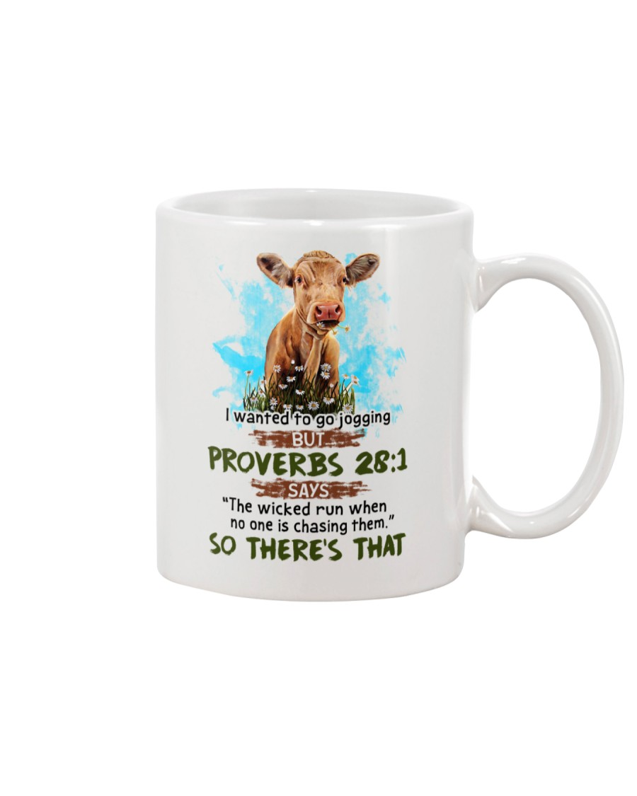 I Wanted To Go Jogging But Proverbs 28:1 Cow Mug