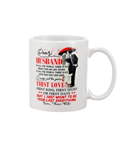 Family Husband Your Last Everything Mug CC