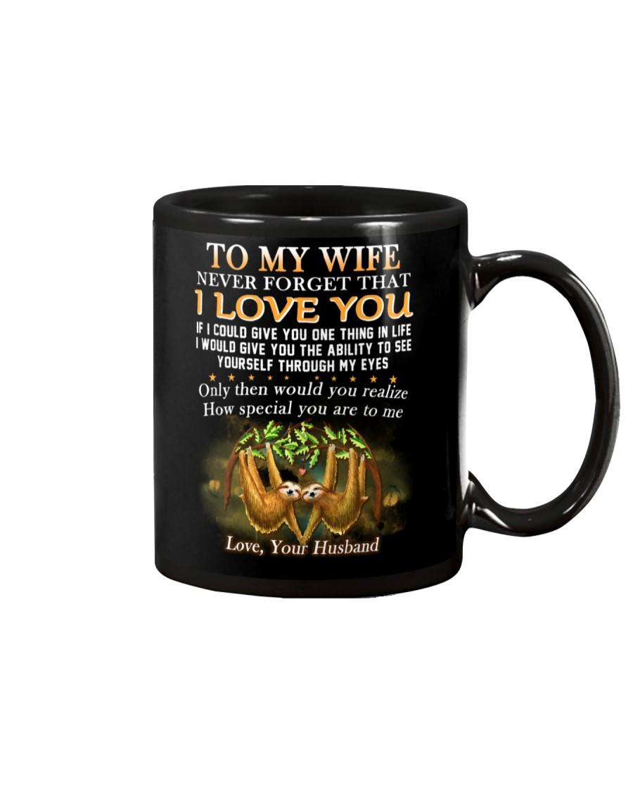 Never Forget That I Love You Sloth Wife Mug