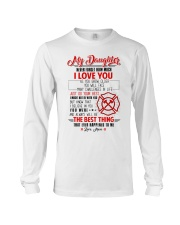 Daughter I Might Not Be With You The Best Thing Long Sleeve Tee thumbnail