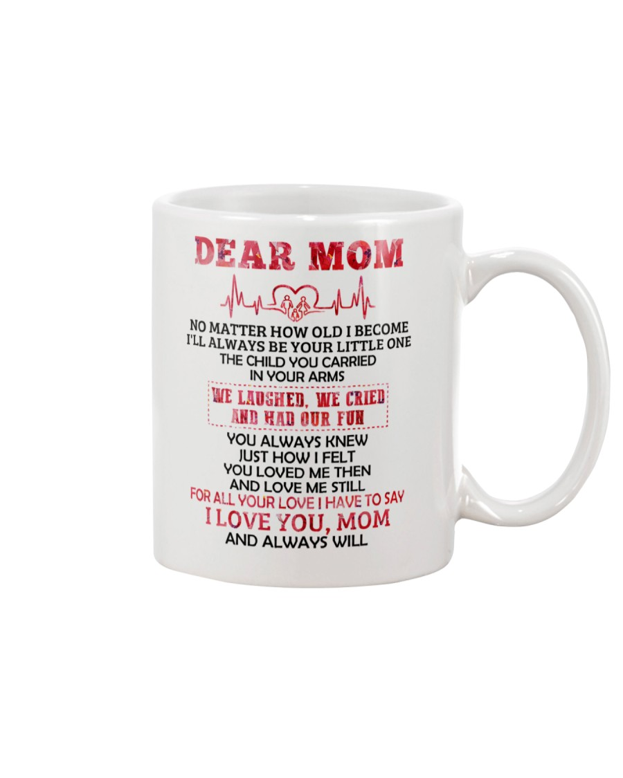 No Matter How Old l Become Family  Mug