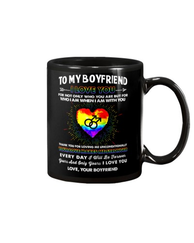 LGBT Love Makes Me Stronger Boyfriend